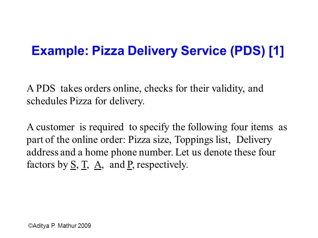 Example: Pizza Delivery Service (PDS) [1]